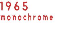 1965 monochrome